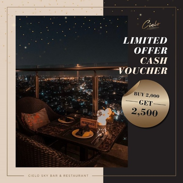 Cielo Sky Bar & Restaurant มอบดีลพิเศษ Cash Voucher สุดคุ้ม จ่าย 2,000 บาท ใช้ได้ 2,500 บาท